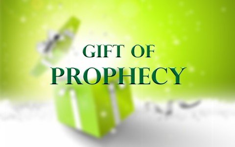 What Is The Spiritual Gift of Prophecy