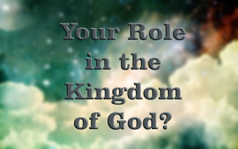 do-you-know-your-role-in-the-kingdom-of-god