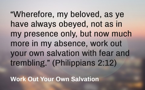 What does it mean to work out your own salvation work out your own salvation with fear and trembling what does it mean to work out your own salvation gods word gives us the answer thecheapjerseys Image collections