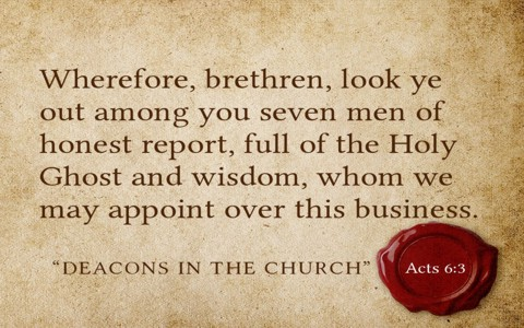 A Study in the Biblical Role of Deacons - Baptist Start